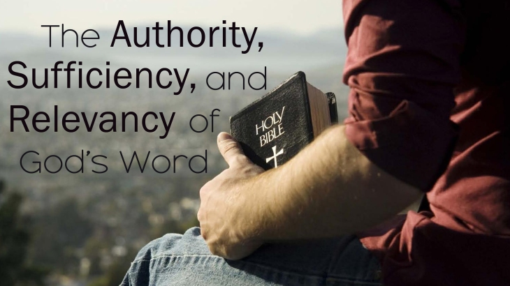 the-authority-sufficiency-and-relevancy-of-gods-word